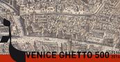 Il Ghetto di Venezia compie 500 anni